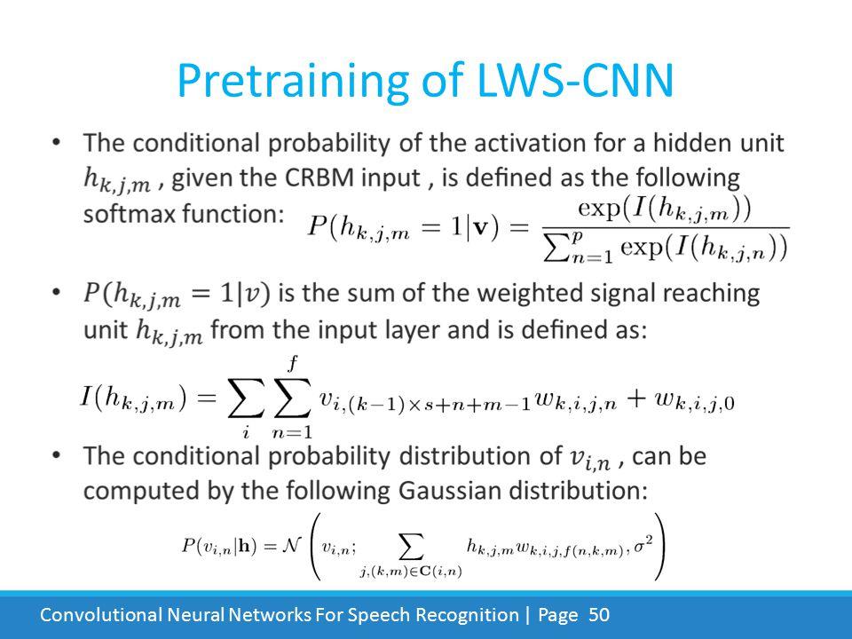 Pretraining of LWS-CNN