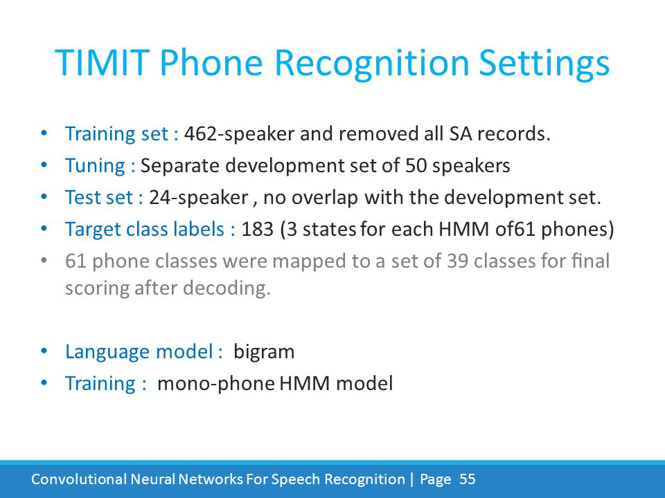 TIMIT Phone Recognition Settings