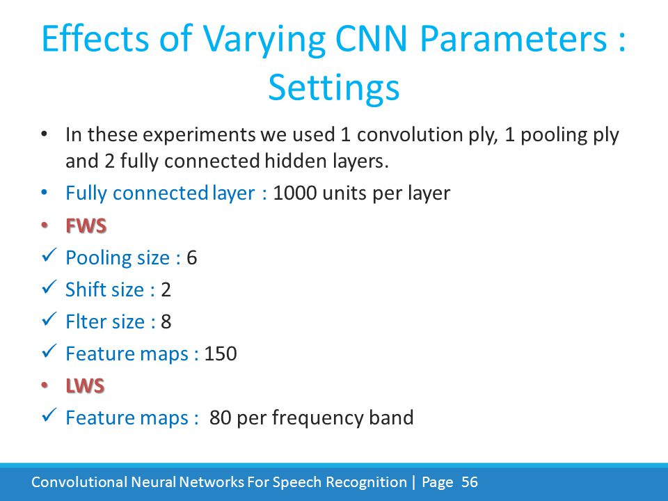 Effects of Varying CNN Parameters : Settings