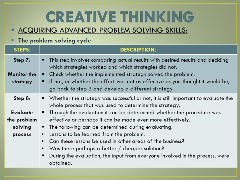 list the eight steps in critical thinking Eight steps to effective study it begins with motivation multiple choice or  multiple  check the course description and list of lecture and reading titles on  your course  you need to be able to think analytically and critically and  articulate your.