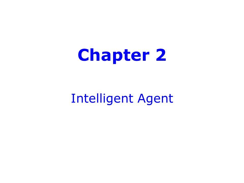 Chapter 2 Intelligent Agent