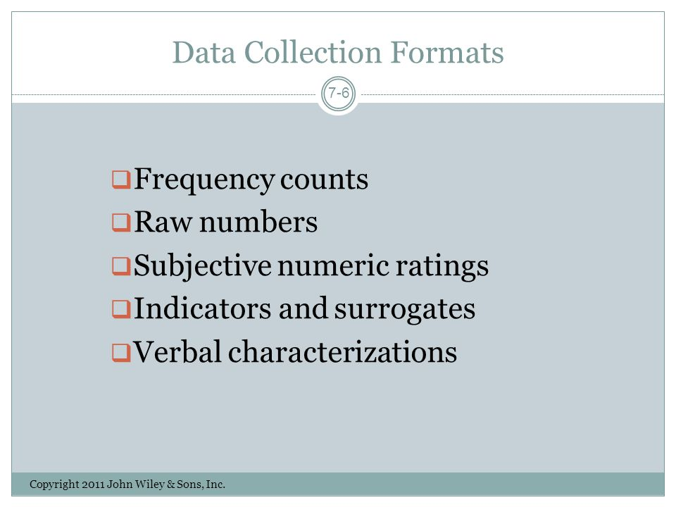 Data Collection Formats