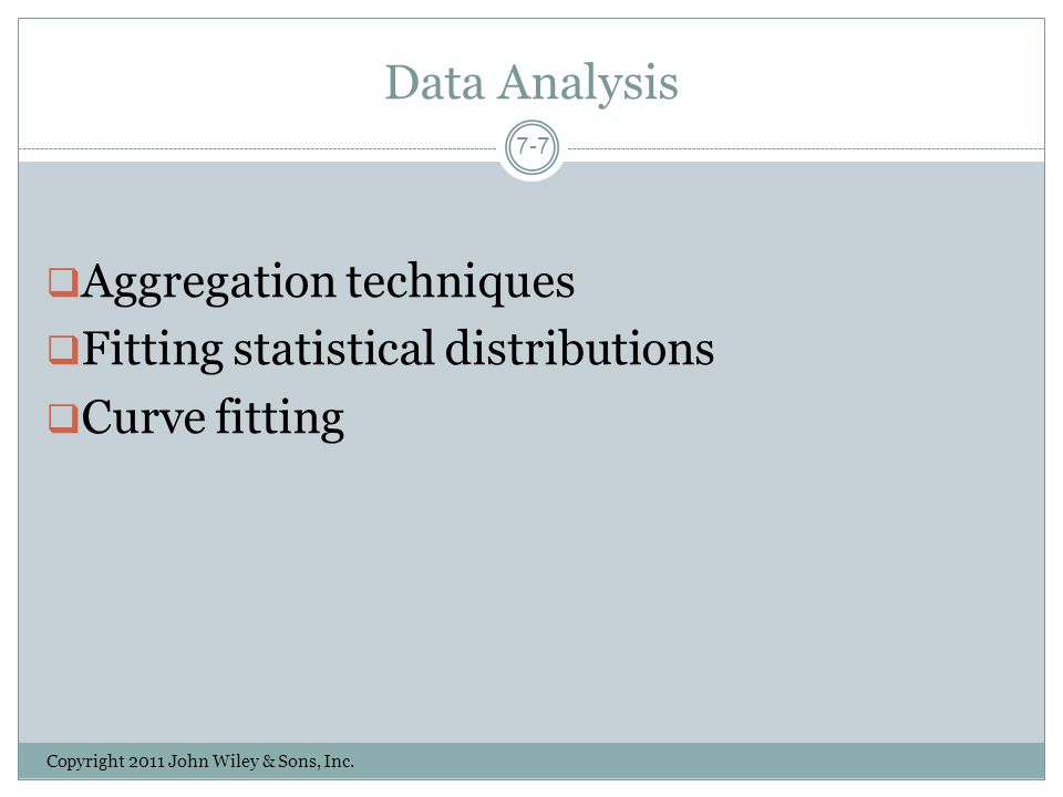 Data Analysis Aggregation techniques Fitting statistical distributions