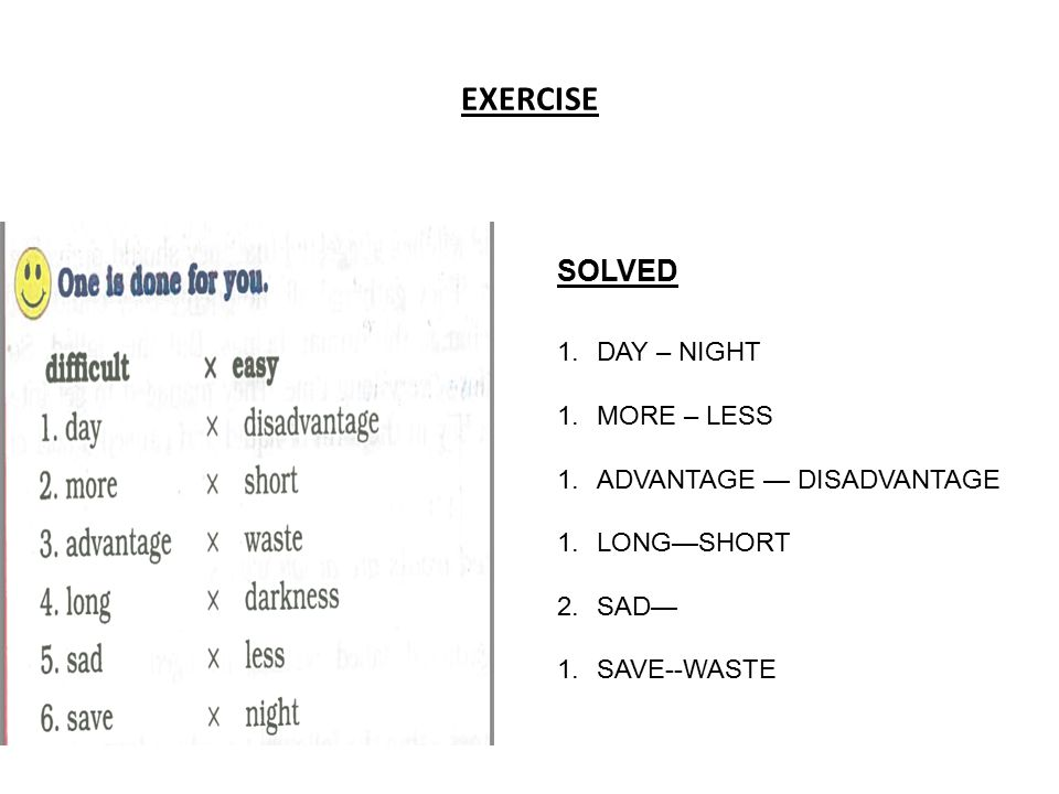 EXERCISE SOLVED DAY – NIGHT MORE – LESS ADVANTAGE — DISADVANTAGE