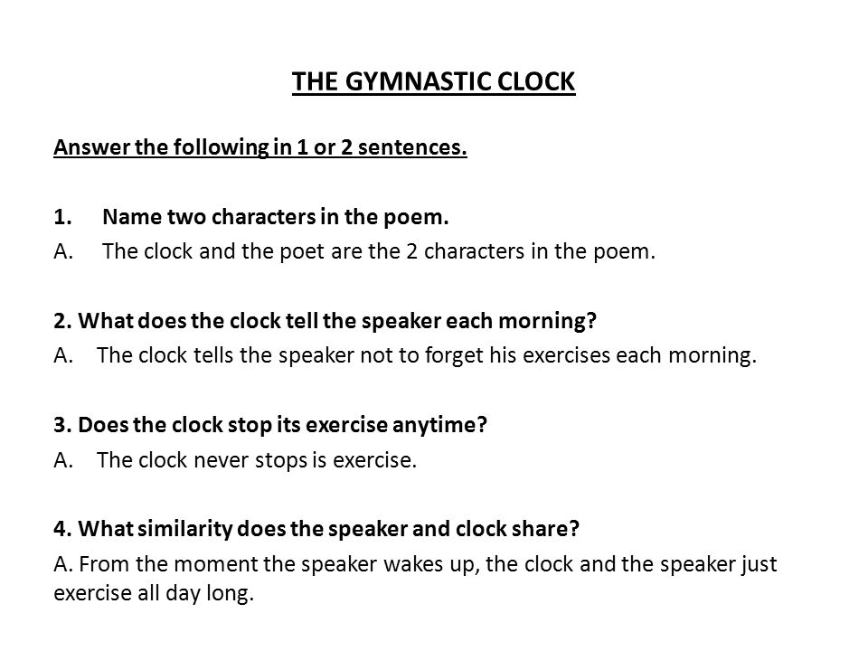 THE GYMNASTIC CLOCK Answer the following in 1 or 2 sentences.