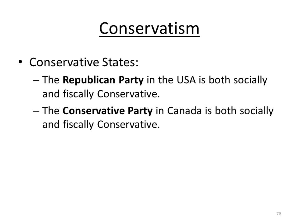 conservatism in canada Social conservatism in canada represents conservative positions on issues of family, sexuality and morality in the european and north american context, social conservatives believe in natural law as well as traditional family values and policies.