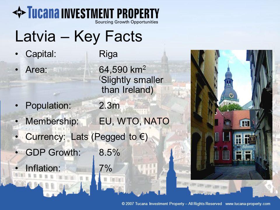 Latvia – Key Facts Capital: Riga