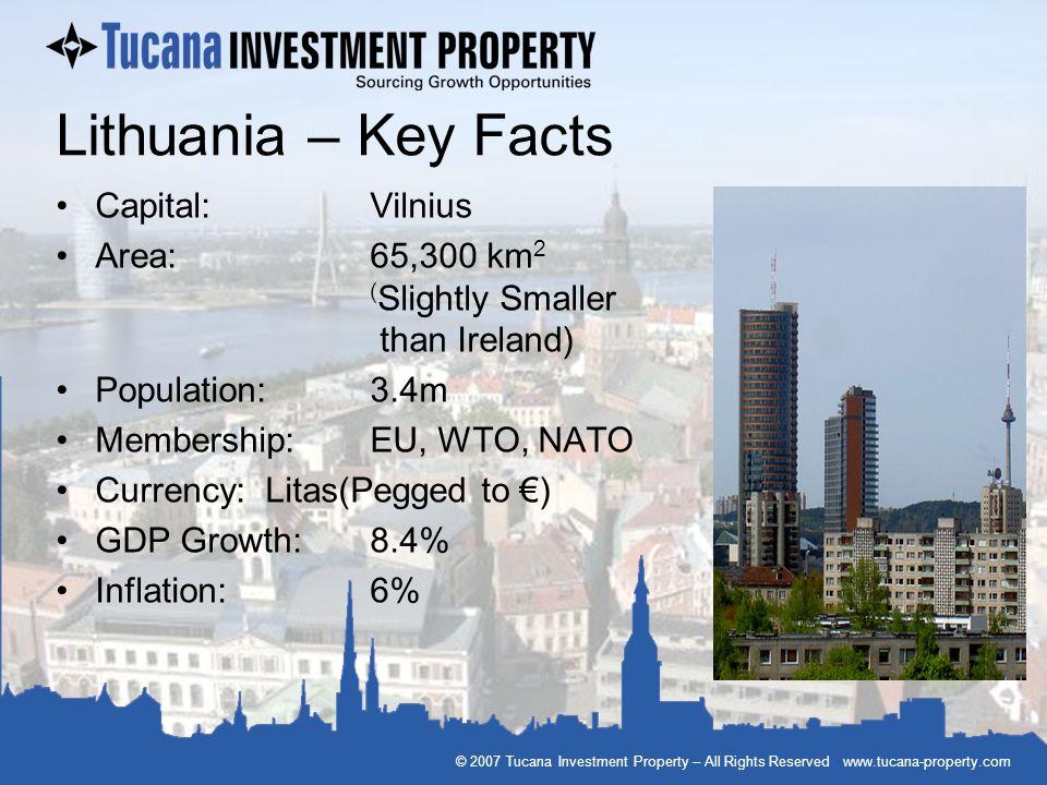 Lithuania – Key Facts Capital: Vilnius