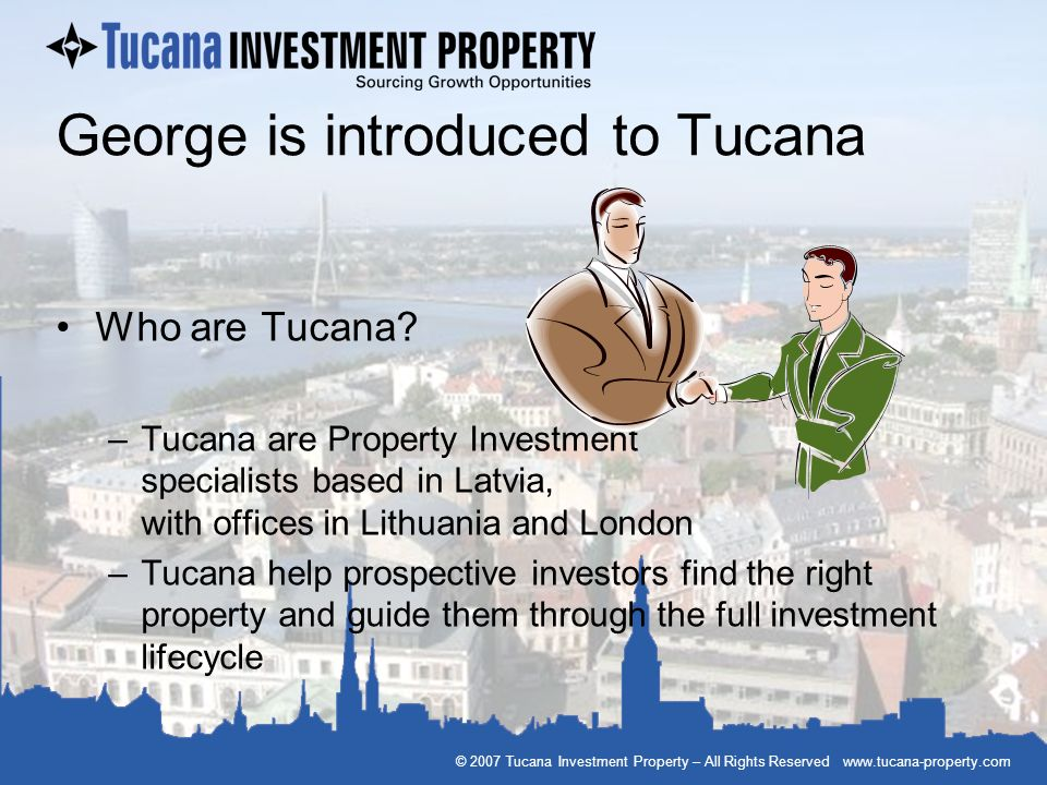 George is introduced to Tucana