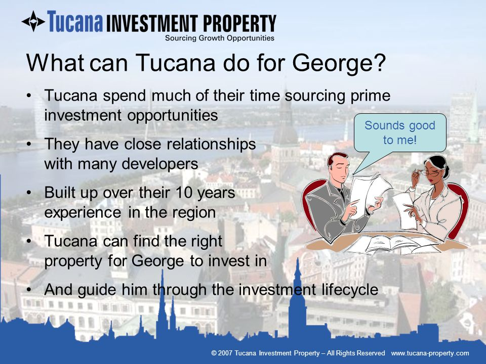 What can Tucana do for George