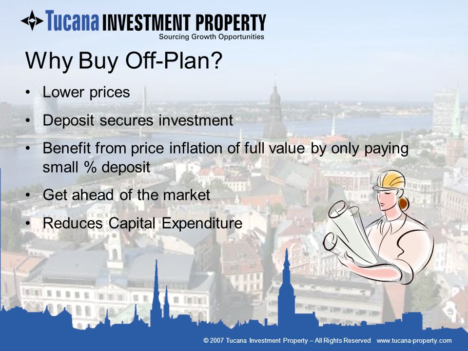 Why Buy Off-Plan Lower prices Deposit secures investment