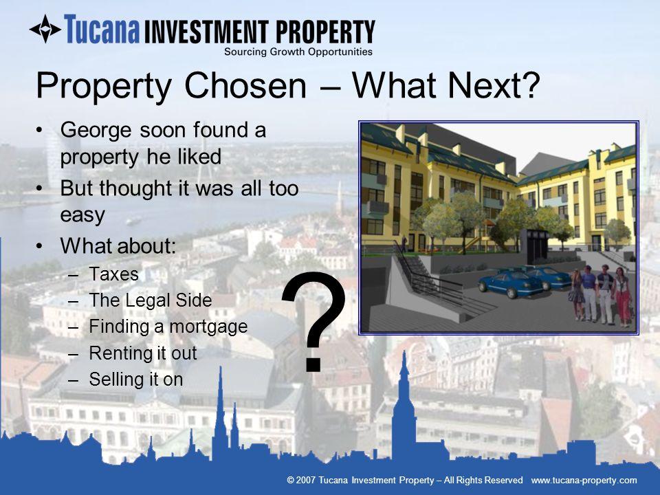 Property Chosen – What Next