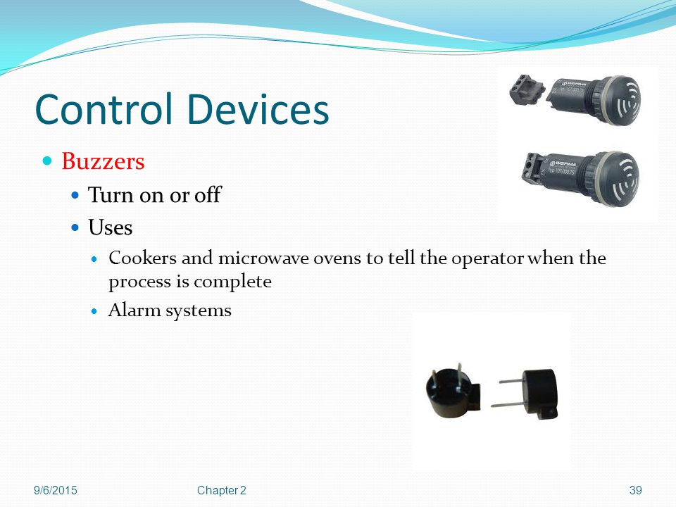 Control Devices Buzzers Turn on or off Uses