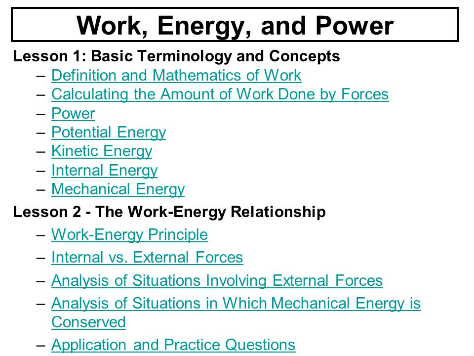 work power and energy Test and improve your knowledge of work, energy, & power in physics with fun multiple choice exams you can take online with studycom.