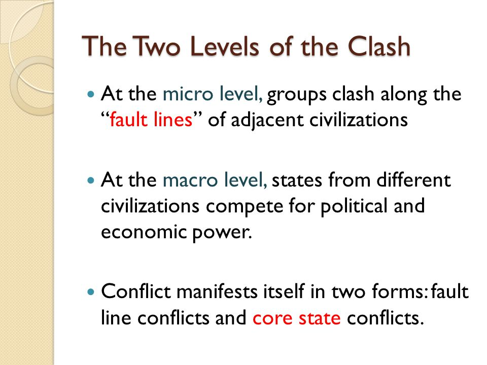 an analysis of the book the clash of civilizations Synopsis of samuel p huntington, the clash of civilizations and the remaking of the clash of civilizations (1996) book summary fukuyama the end of history or.