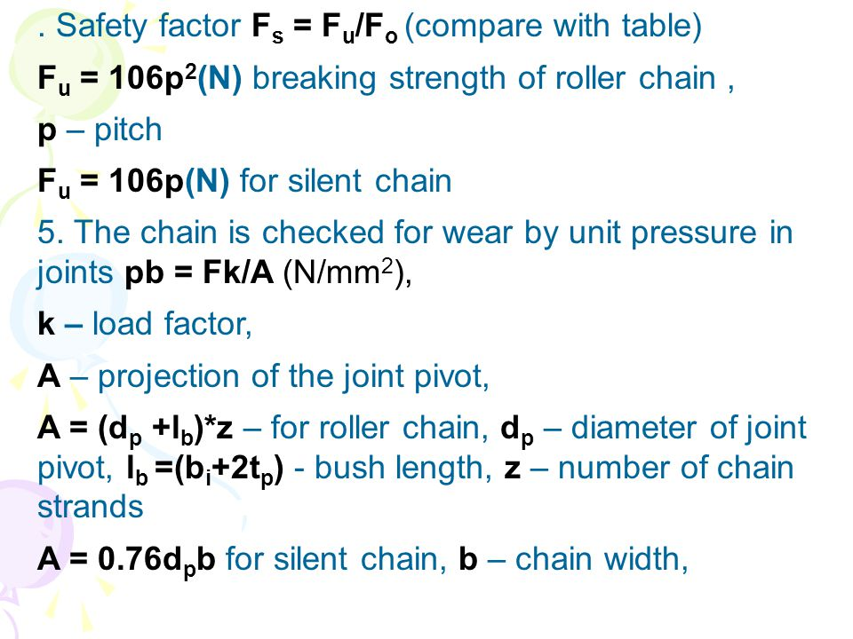 . Safety factor Fs = Fu/Fo (compare with table)