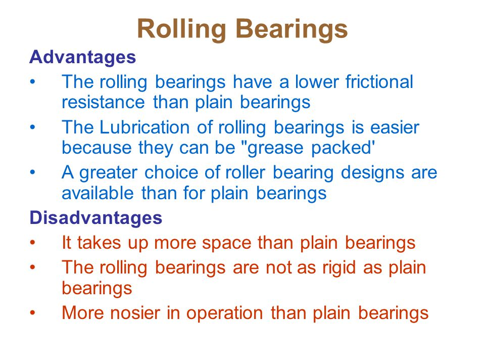 Rolling Bearings Advantages