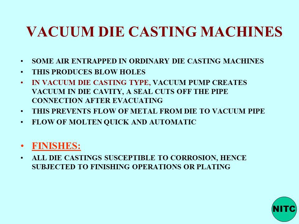 VACUUM DIE CASTING MACHINES