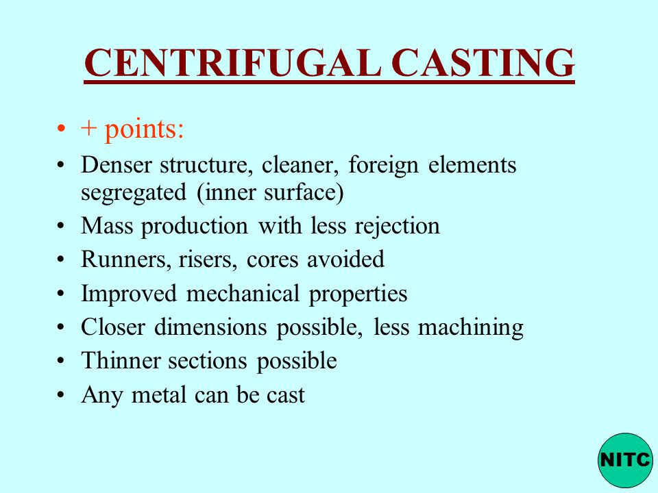 CENTRIFUGAL CASTING + points: