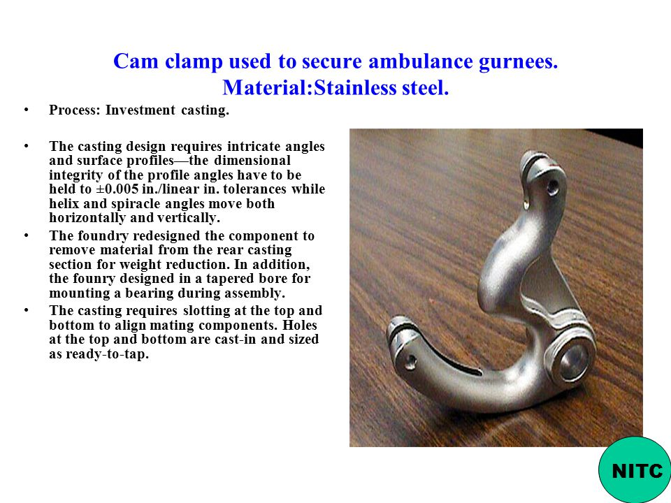 Cam clamp used to secure ambulance gurnees. Material:Stainless steel.