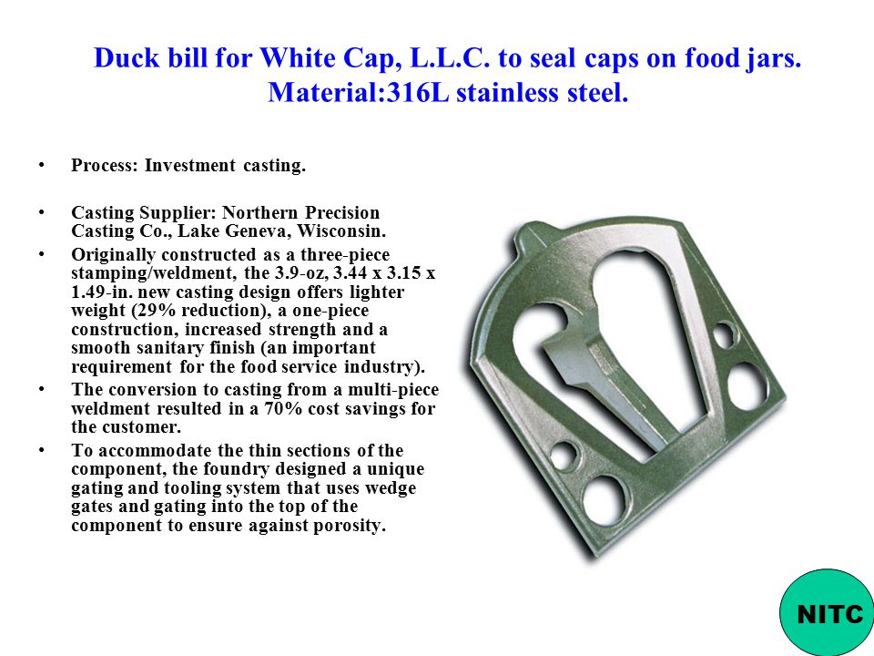 Duck bill for White Cap, L. L. C. to seal caps on food jars
