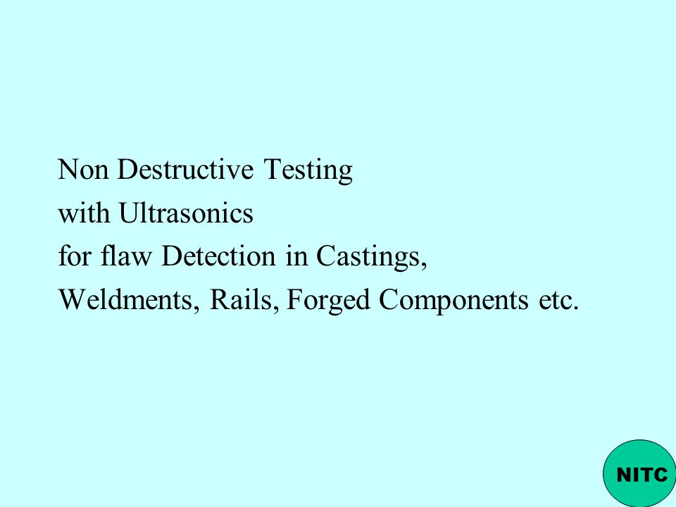 Non Destructive Testing with Ultrasonics