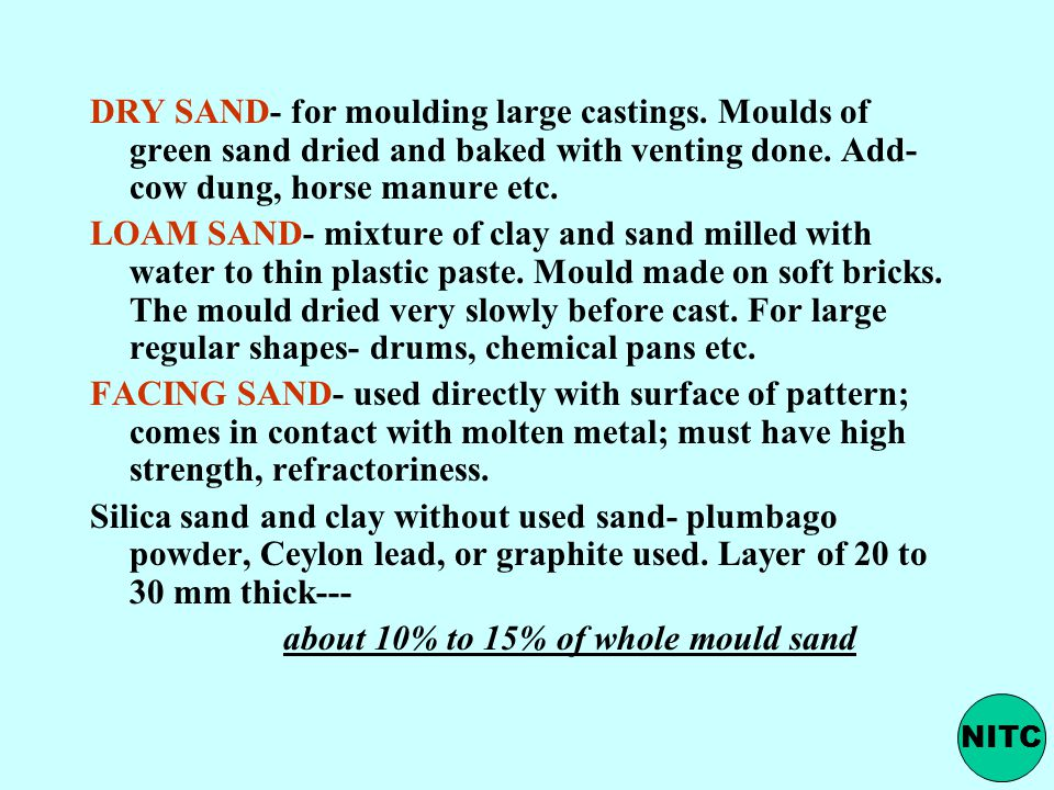 about 10% to 15% of whole mould sand