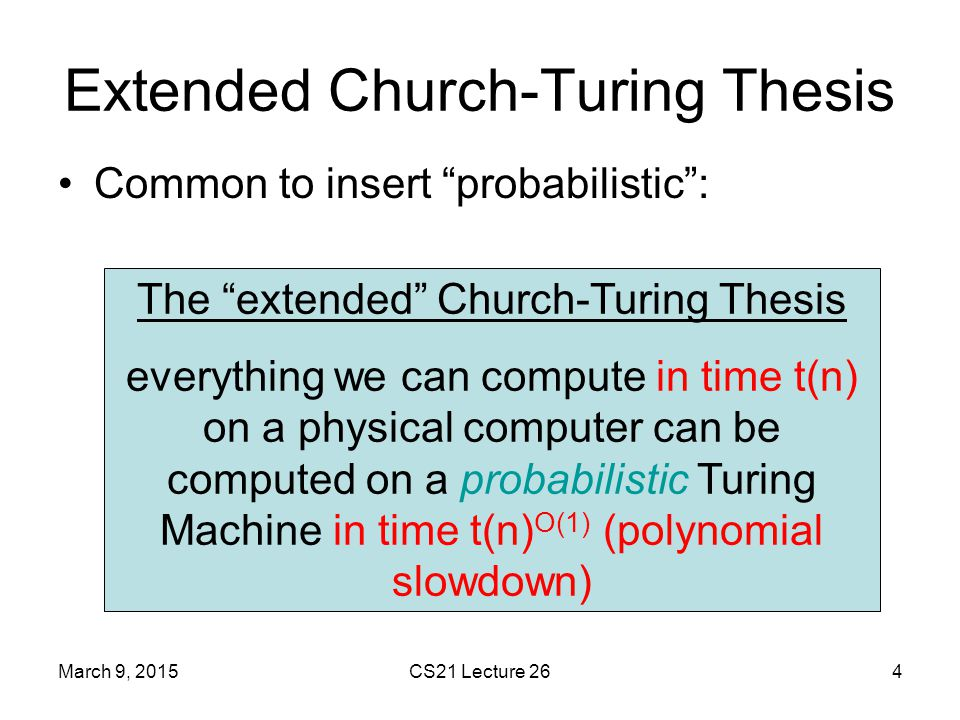 church turing thesis debate Church-turing thesis (sct), the widespread belief that turing machines (tms)   exclude knuth's detailed discussion of algorithmic computation ensured their.