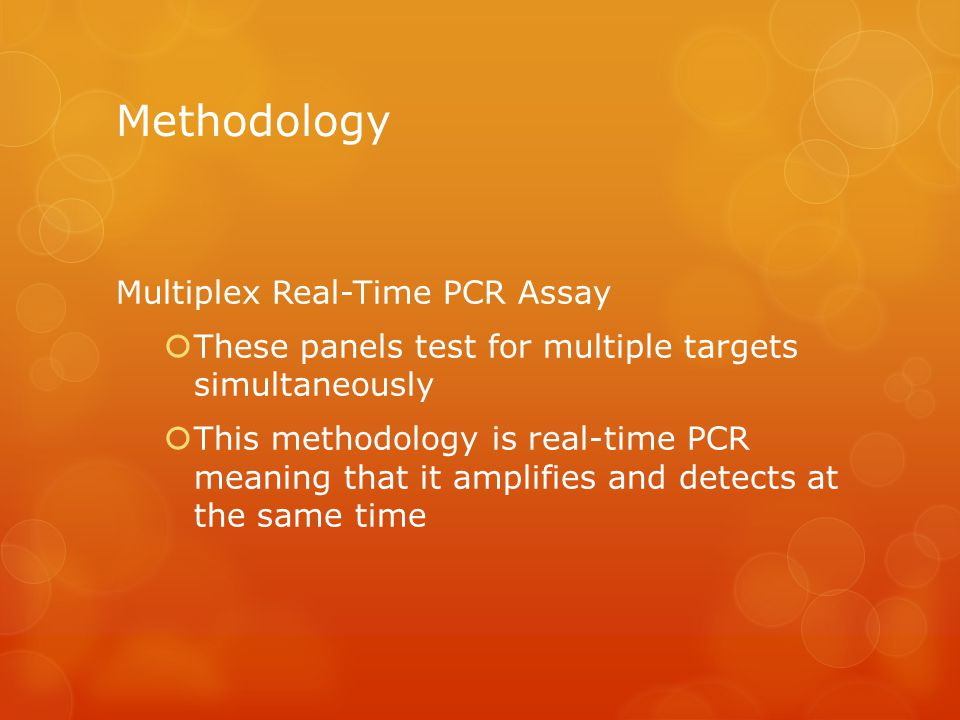 Methodology Multiplex Real-Time PCR Assay