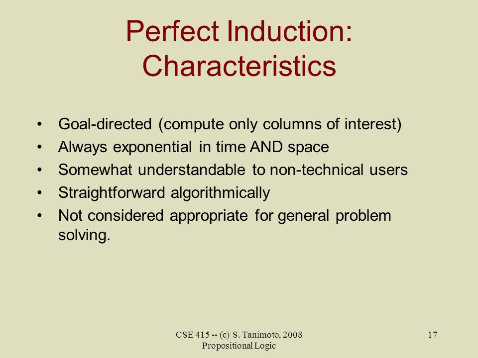 Perfect Induction: Characteristics