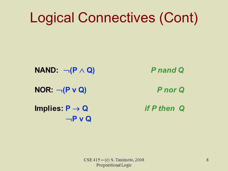 Logical Connectives (Cont)