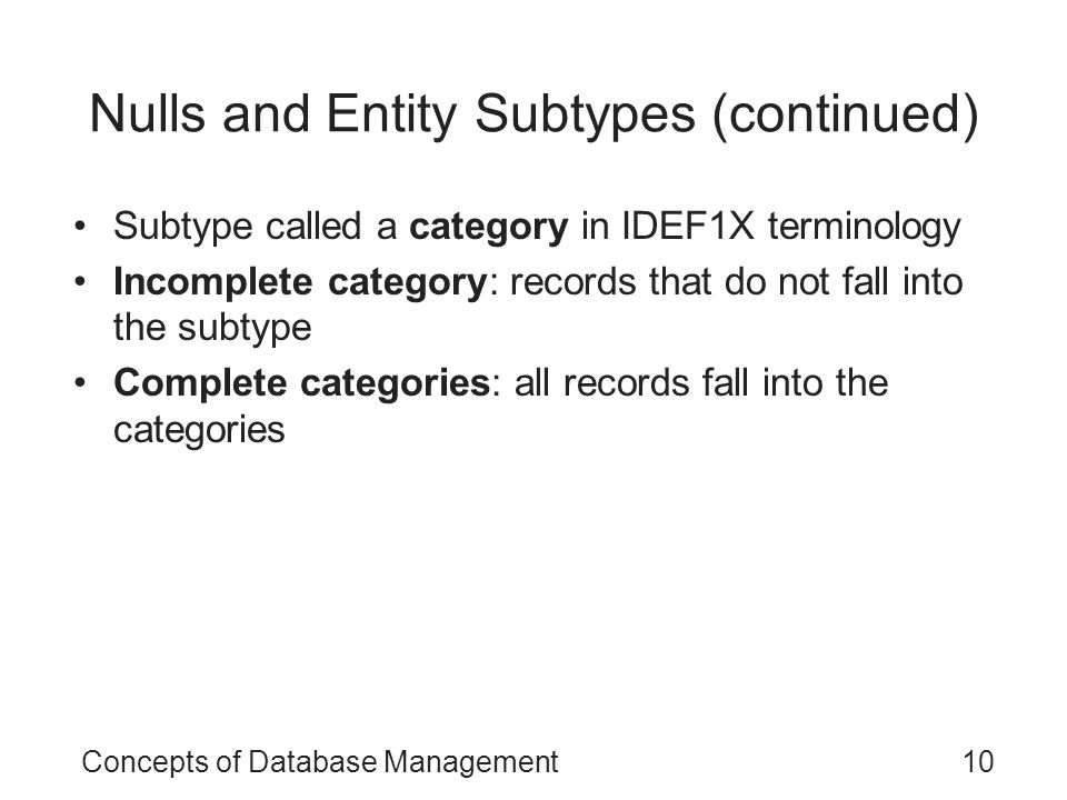 Nulls and Entity Subtypes (continued)