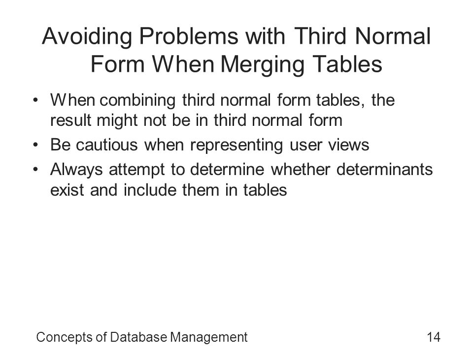 Avoiding Problems with Third Normal Form When Merging Tables