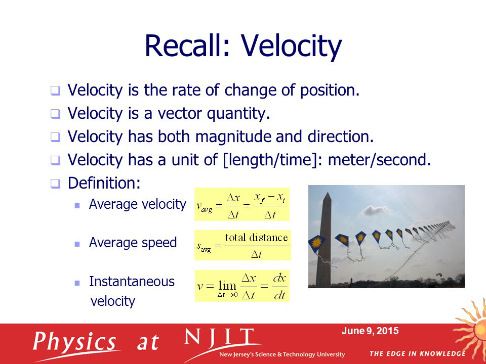 Recall: Velocity Velocity is the rate of change of position.