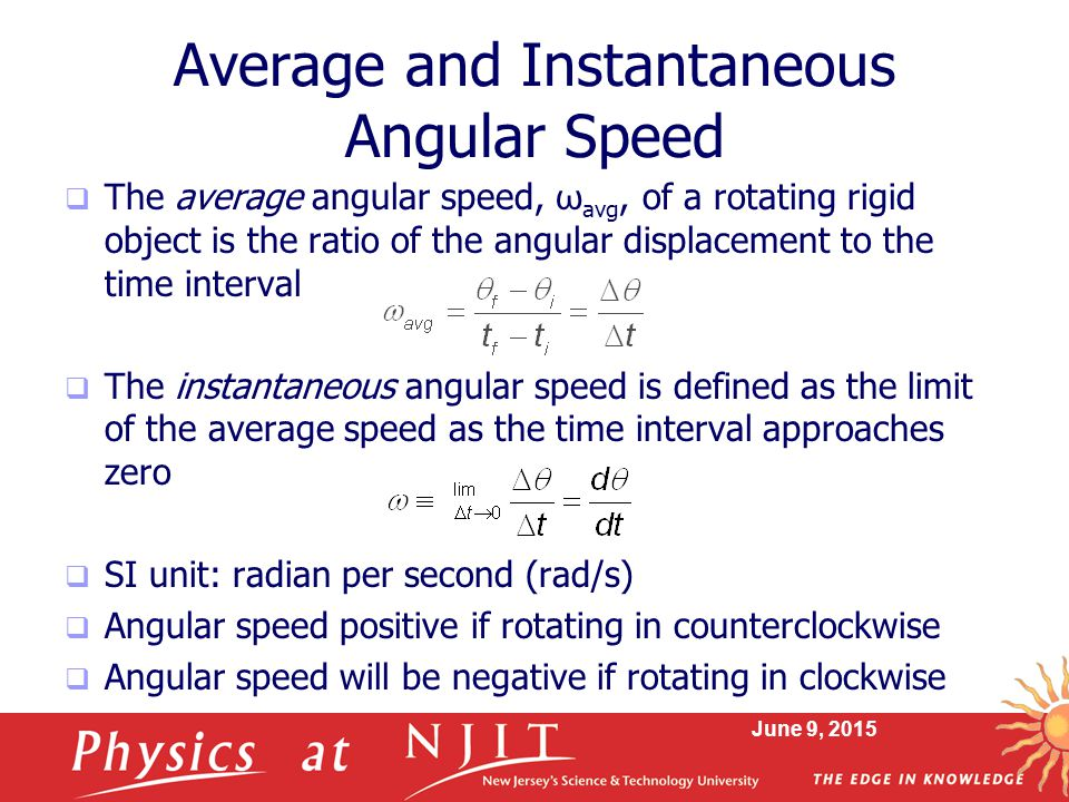 Average and Instantaneous Angular Speed