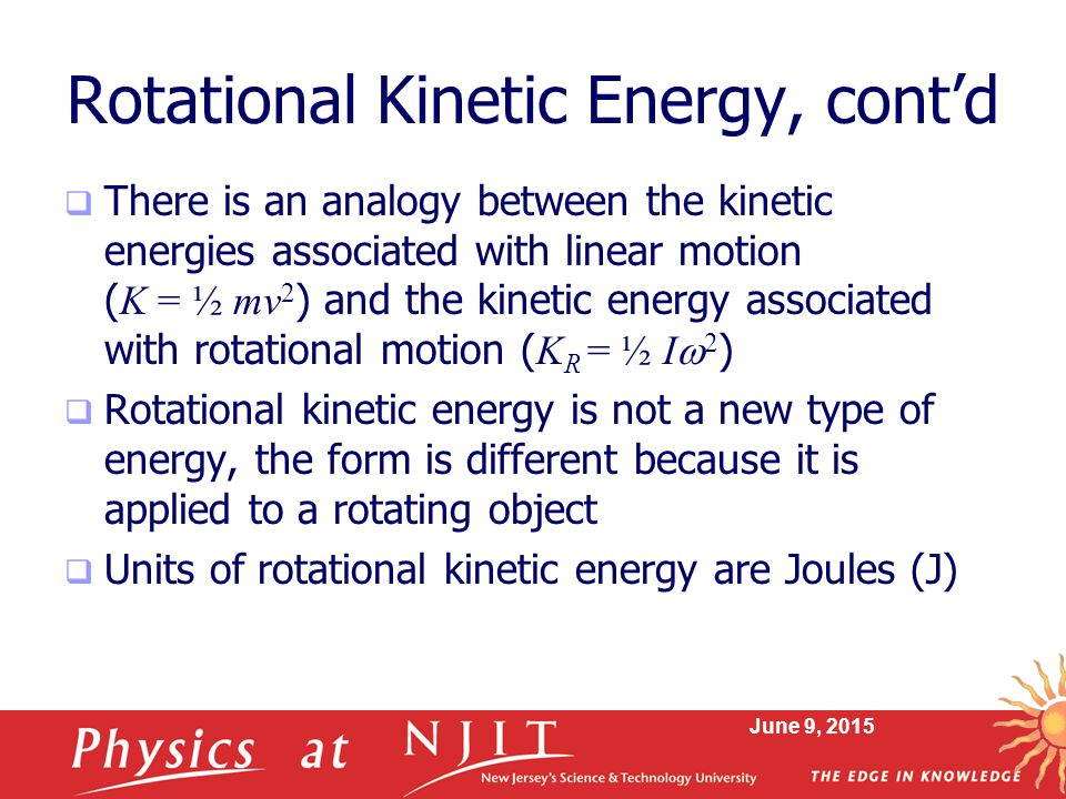 Rotational Kinetic Energy, cont'd