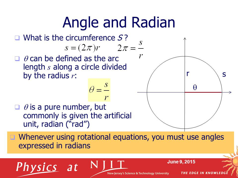 Angle and Radian What is the circumference S