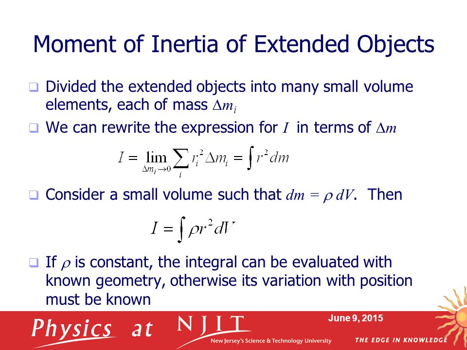 Moment of Inertia of Extended Objects