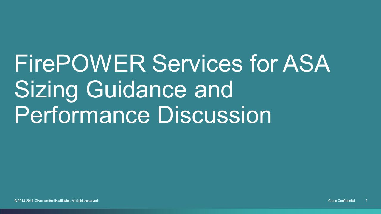 FirePOWER Services for ASA Sizing Guidance and Performance Discussion