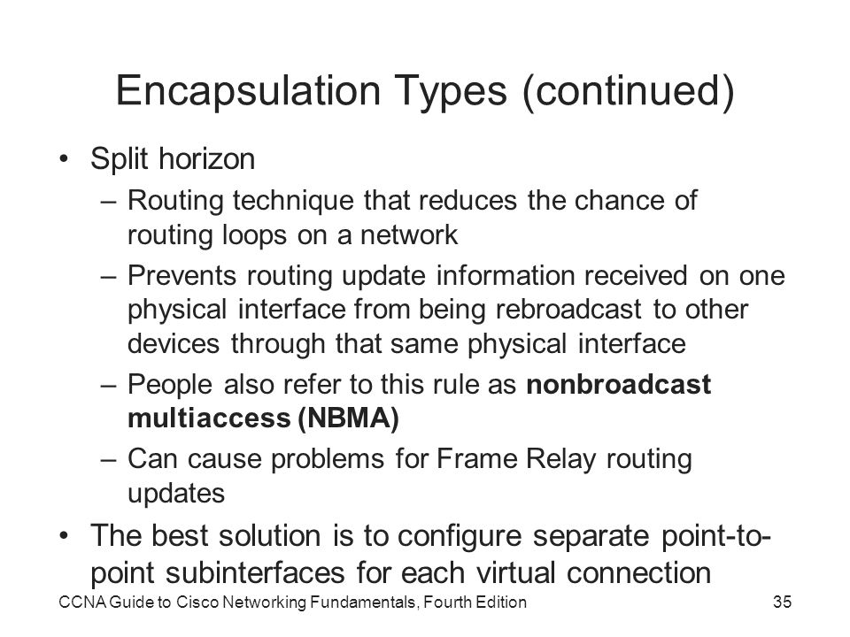 Encapsulation Types (continued)