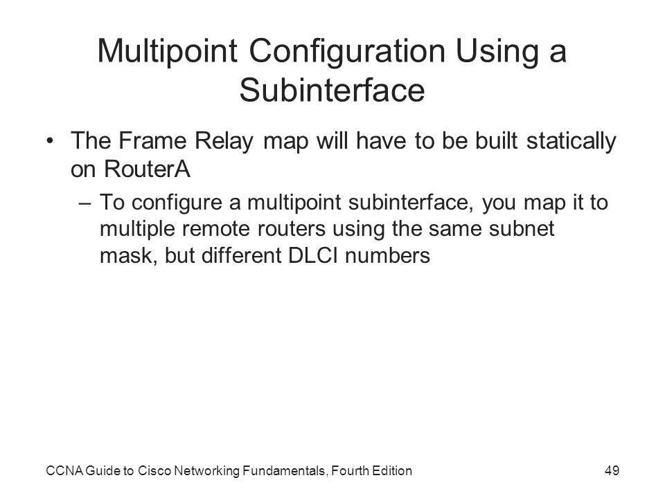 Multipoint Configuration Using a Subinterface