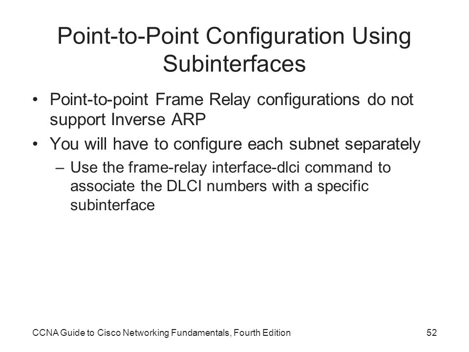 Point-to-Point Configuration Using Subinterfaces