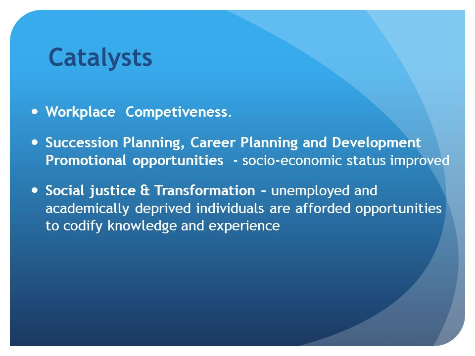 Catalysts Workplace Competiveness.