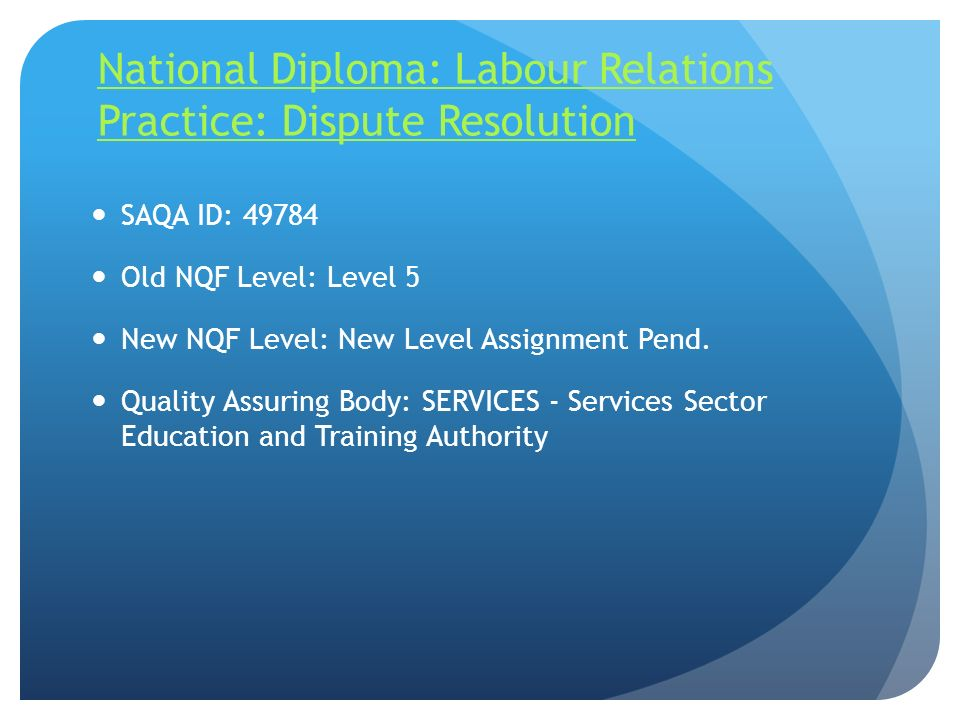 National Diploma: Labour Relations Practice: Dispute Resolution