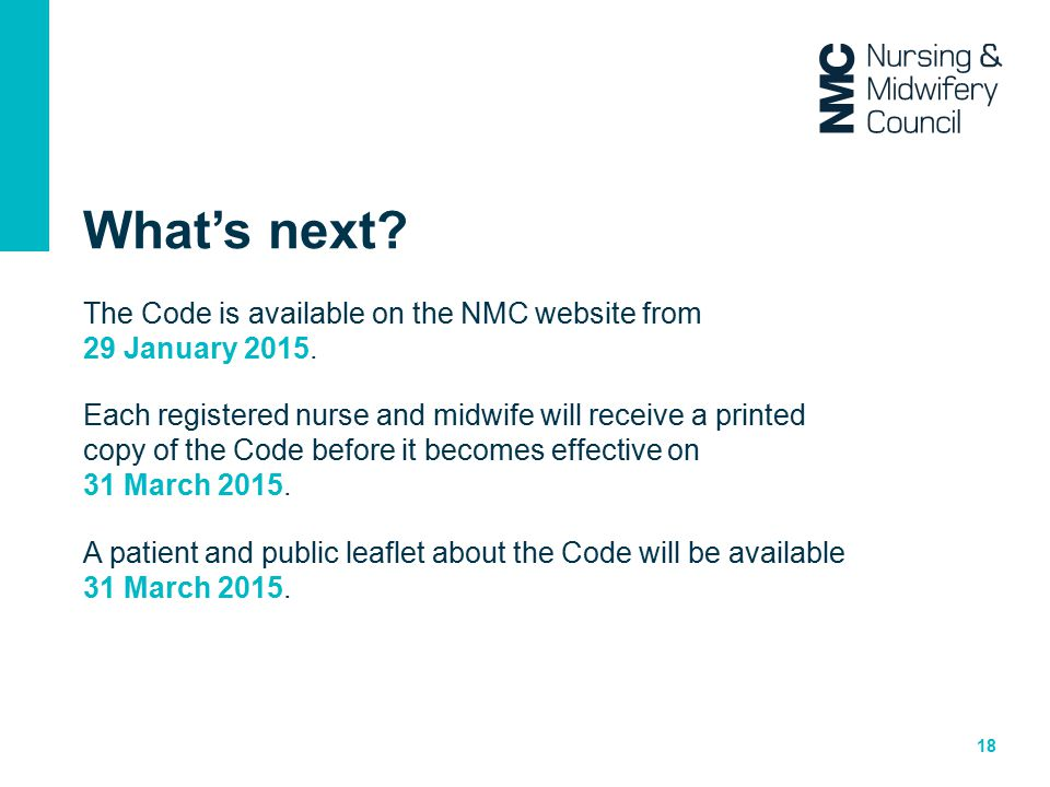 What's next The Code is available on the NMC website from 29 January