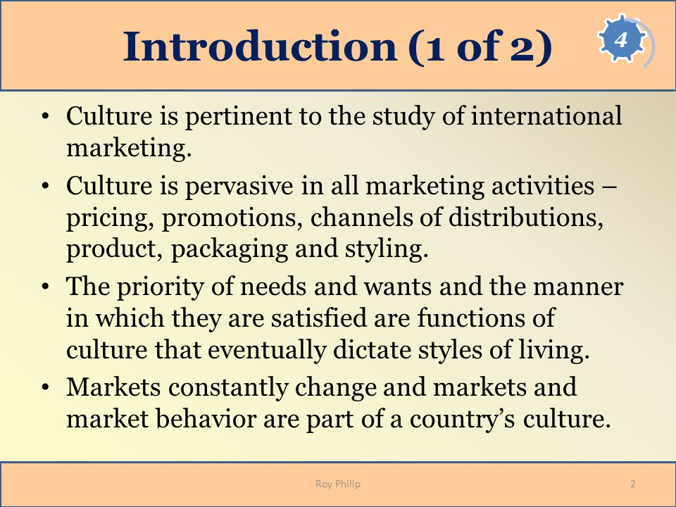 culture is pervasive in all marketing While marketing is the most direct expression of this phenomenon, it really pervades the entire culture and is reflected in general entertainment, personal attitudes, religious values, the education system, and government policy.