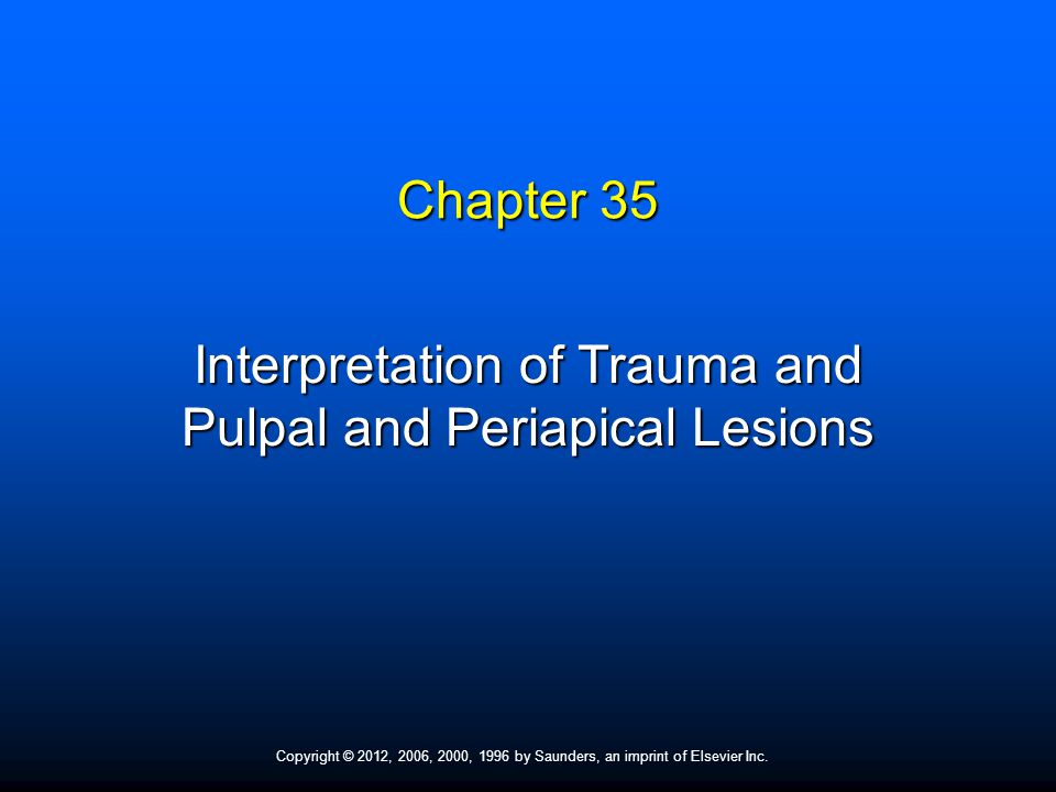 Interpretation of Trauma and Pulpal and Periapical Lesions
