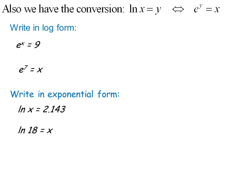 How to write an exponential equation into logarithmic form