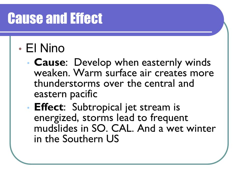 Cause and Effect El Nino