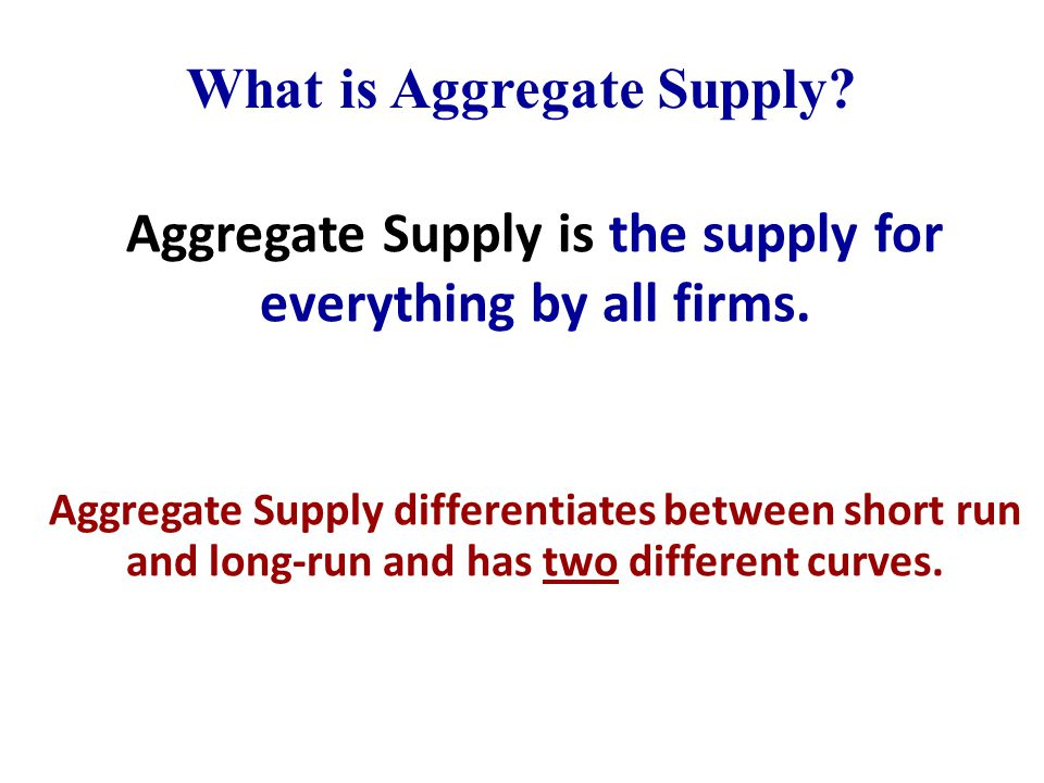 explain the aggregate supply in the A summary of aggregate supply and aggregate demand in 's aggregate supply learn exactly what happened in this chapter, scene, or section of aggregate supply and what it.